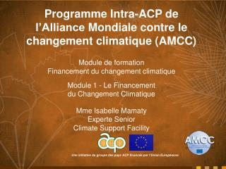Programme Intra-ACP de  l�Alliance Mondiale contre  le  changement climatique  (AMCC)