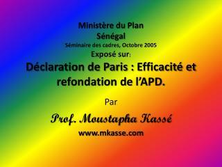 Par Prof. Moustapha  Kassé www.mkasse.com