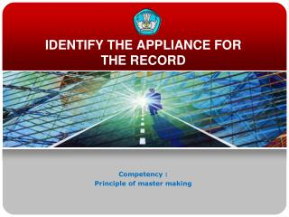 IDENTIFY THE APPLIANCE FOR THE RECORD