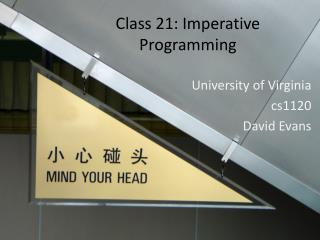 Class 21: Imperative Programming