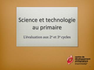 Science et technologie au primaire
