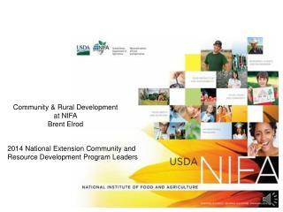 Community & Rural Development at NIFA Brent Elrod