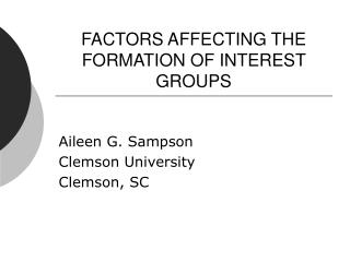 FACTORS AFFECTING THE FORMATION OF INTEREST GROUPS