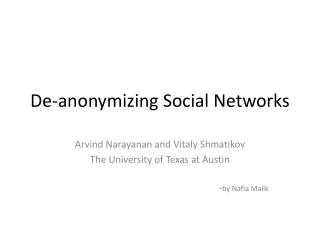 De- anonymizing  Social Networks