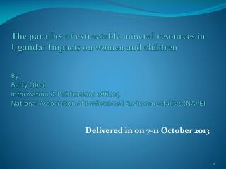 Delivered  in  on 7-11  October  2013