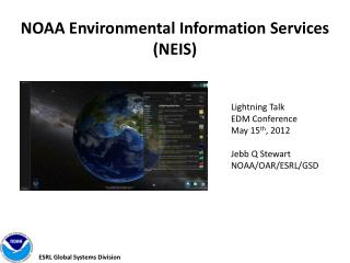 NOAA Environmental Information Services (NEIS)