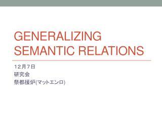 Generalizing semantic relations