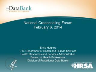 National Credentialing Forum February 6, 2014