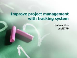 Improve project management with tracking system