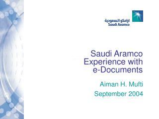 Saudi Aramco Experience with  e-Documents