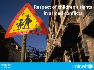 Respect of  children's rights in  armed conflicts