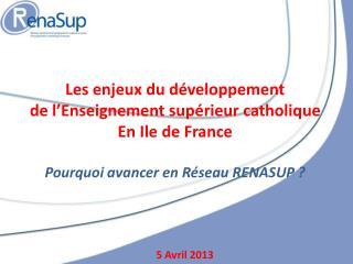 Les enjeux du développement de l'Enseignement supérieur catholique  En Ile de France