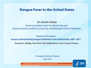 Dengue Fever in the United States