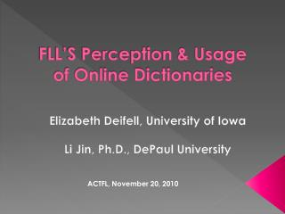 FLL'S Perception & Usage  of Online Dictionaries