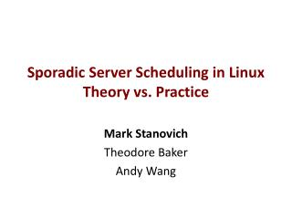 Sporadic Server Scheduling in Linux Theory vs. Practice