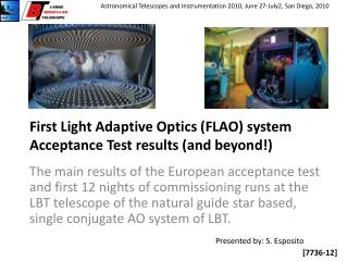 First Light Adaptive Optics (FLAO) system Acceptance Test results (and beyond!)