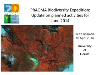 PRAGMA Biodiversity Expedition: Update on planned activities for June 2014