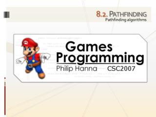 8 . 2. Pathfinding