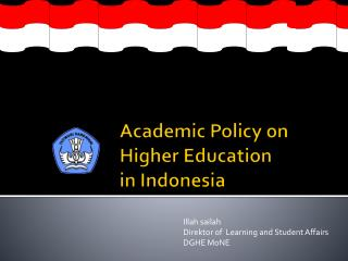 Academic Policy on Higher Education  in Indonesia