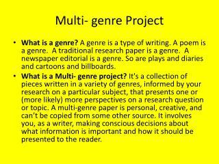Multi- genre Project