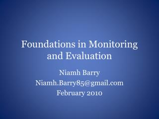 Foundations in Monitoring and Evaluation