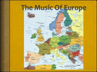 The Music Of Europe