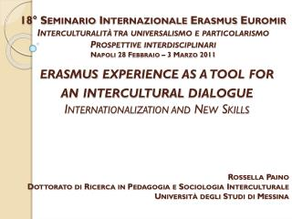 erasmus experience as  a  tool for an  intercultural  dialogue Internationalization and New Skills