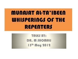 MUNAJAT AL-TA'IBEEN WHISPERINGS OF THE REPENTERS