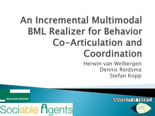 An Incremental Multimodal BML Realizer for Behavior Co-Articulation and Coordination