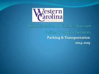 Administration & Finance Division Police & Parking Services