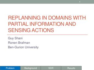Replanning  in Domains with Partial Information and Sensing Actions