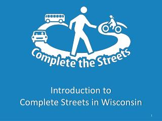 Introduction to Complete Streets in Wisconsin