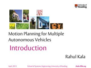 Motion Planning for Multiple Autonomous Vehicles