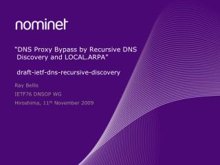 """DNS Proxy Bypass by Recursive DNS Discovery and LOCAL.ARPA"" draft-ietf-dns-recursive-discovery"