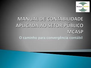 MANUAL DE CONTABILIDADE APLICADA AO SETOR P�BLICO   MCASP