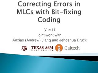 Correcting Errors in  MLCs  with Bit-fixing Coding