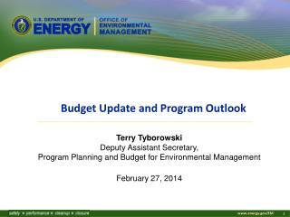 Terry Tyborowski Deputy Assistant Secretary,