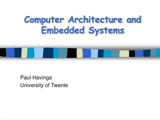Computer Architecture and Embedded Systems