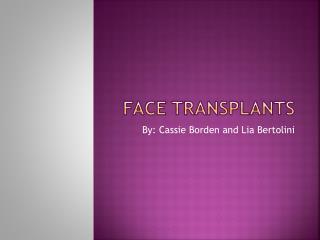 Face Transplants