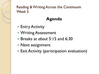 Reading & Writing Across the Continuum Week 5