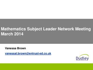 Mathematics Subject Leader Network Meeting March 2014