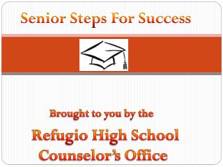 Senior Steps For Success