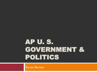 AP  U. S.  Government  &  Politics