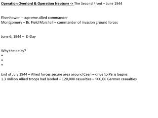 Operation Overlord & Operation Neptune ->  The Second Front � June 1944