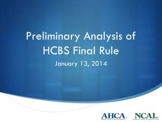Preliminary Analysis of  HCBS Final Rule