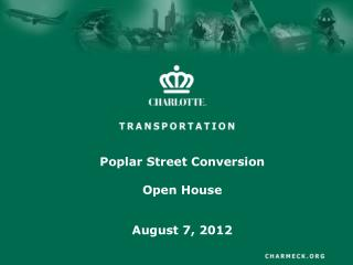 Poplar Street Conversion Open House
