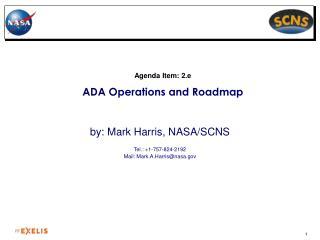 Agenda Item:  2.e ADA Operations and Roadmap