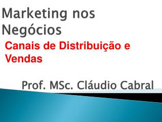 Marketing  nos Neg�cios
