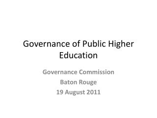 Governance of Public Higher Education