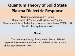 Quantum Theory of Solid State Plasma Dielectric Response